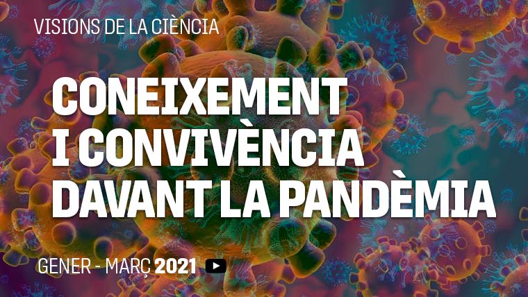 Recursos – Visions de la ciència, Coneixement i convivència davant la pandèmia